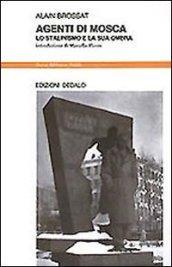 Agenti di Mosca. Lo stalinismo e la sua ombra