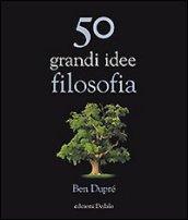 Cinquanta grandi idee di filosofia
