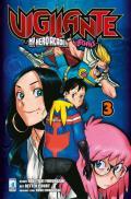 Vigilante. My Hero Academia illegals. Vol. 3