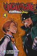Vigilante. My Hero Academia illegals. Vol. 4