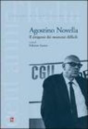 Agostino Novela. Il dirigente dei momenti difficili