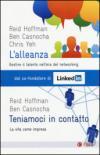 L'alleanza. Gestire il talento nell'era del networking-Teniamoci in contatto. La vita come impresa (2 vol.)