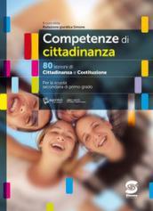 Competenze di cittadinanza: 80 lezioni di Cittadinanza e Costituzione - Per la scuola secondaria di primo grado - digiWORLD tutto compreso - LIBRO MISTO con contenuti digitali integrativi