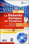 La patente europea del computer. Office 2010, Word, Excel, Access, PowerPoint. Syllabus 5.0 moduli 3, 4, 5, 6. Con CD-ROM