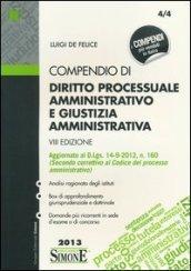 Compendio di diritto processuale amministrativo e giustizia amministrativa