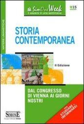 Storia Contemporanea: Dal Congresso di Vienna ai giorni nostri
