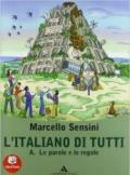 L'italiano di tutti. A-B-Prove. Per la Scuola media. Con CD-ROM