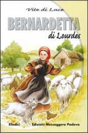 Bernadetta di Lourdes vite di luce