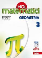 Noi matematici. Geometria. Per la Scuola media. Con e-book. Con espansione online