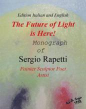 The future of light is here! Ediz. illustrata