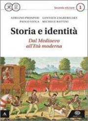 Storia e identità. Con Atlante geopolitico. Per le Scuole superiori. Con e-book. Con espansione online
