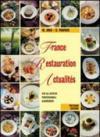 France. Restauration. Actualites. Per la 4ª e la 5ª classe degli Ist. Professionali alberghieri. Con CD Audio