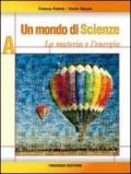 Un mondo di scienze. Per la Scuola media. Con CD Audio: 1