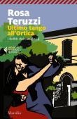 Ultimo tango all'Ortica. I delitti del casello. Vol. 4