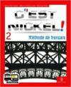 C'est nickel! Con Civilisation. Per le Scuole superiori. Con CD Audio. Con espansione online