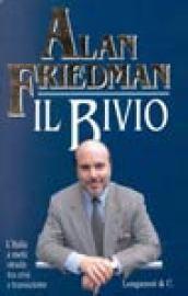 Il bivio. L'Italia a metà strada tra crisi e transizione