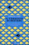 Il coraggio di restare: Storie di imprenditori italiani che ancora scommettono sul nostro paese