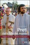 Preti dalla fine del mondo. Viaggio tra i curas villeros di Bergoglio