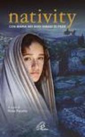 Nativity. Con Maria nei suoi viaggi di fede