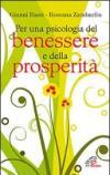 Per una psicologia del benessere e della prosperità
