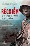 Requiem per un giovane soldato. Montecassino 1944