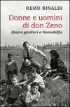 Donne e uomini di don Zeno. Essere genitori a Nomadelfia