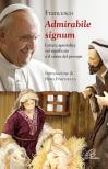 «Admirabile signum». Lettera apostolica sul significato e il valore del presepe