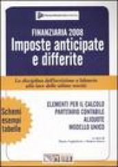 Finanziaria 2008. Imposte anticipate e differite. La disciplina dell'iscrizione a bilancio alla luce delle ultime novità