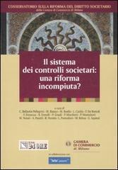 Il sistema dei controlli societari: una riforma incompiuta?