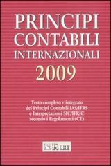 Principi contabili internazionali 2009. Testo completo e integrato dei principi contabili IAS/IFRS e interpretazioni SIC/IFRIC secondo i regolamenti (CE)