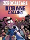 Kobane calling. Oggi