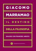 Il destino della filosofia. Dialogo con Francesc Arroyo