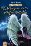L' angelo dalle ali di pietra. La regina della torre