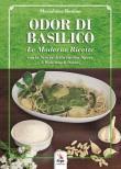 Odor di basilico. Le moderne ricette