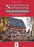Il ritorno di Napoleone. The return of Napoleon