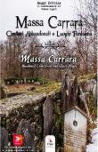 Massa Carrara. Cimiteri abbandonati e luoghi fantasma-Massa Carrara. Abandoned cemeteries and ghost places