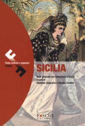 Sicilia. Fiabe antiche e popolari d'Italia. Testo originale a fronte