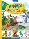 Animali di carta. Crea 24 animali in 3D