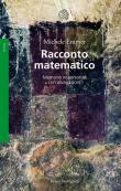Racconto matematico. Memorie impersonali con divagazioni