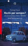Ricchi per sempre? Una storia economica d'Italia (1796-2005). Nuova ediz.