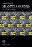 Gli uomini e la storia. Partecipazione e disinteresse nella storia d'Italia