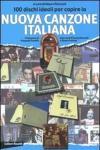 100 dischi ideali per capire la nuova canzone italiana