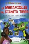 Meraviglie Del Pianeta Terra (Le)