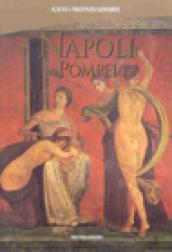 Napoli, Pompei. Ediz. illustrata