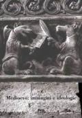 Medioevo: immagini e ideologie. Atti del Convegno Internazionale di studi (Parma, 23-27 settembre 2002)