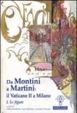 Da Montini a Martini. Il Vaticano II a Milano. 1.Le figure