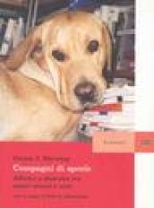 Compagni di specie. Affinità e diversità tra esseri umani e cani