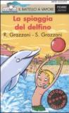 La spiaggia del delfino. Ediz. illustrata