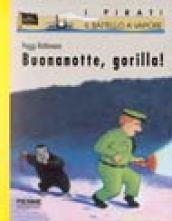 Buonanotte, gorilla! Ediz. illustrata