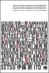 Architetti e designer giapponesi dallo studio Mangiarotti. Ediz. italiana e inglese